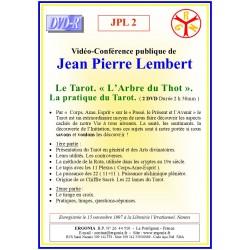 JPL 2 - LE TAROT. « L'ARBRE DU THOT ». LA PRATIQUE DU...
