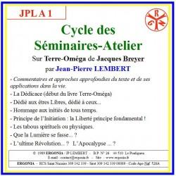 JPLA 1 - Cycle des Séminaires-Atelier sur Terre-Oméga -...