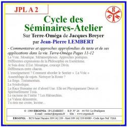 JPLA 2 - Cycle des Séminaires-Atelier sur Terre-Oméga -...