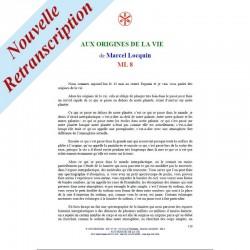 ML 8 - AUX ORIGINES DE LA VIE - Comment débuta la vie, il...